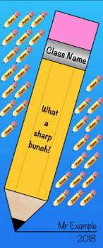 Classroom Door Display - Pencil / What a sharp bunch!