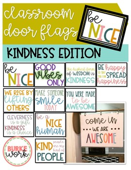 Classroom Door Flags Kindness Edition  sc 1 st  Teachers Pay Teachers & Classroom Door Flags: Kindness Edition by Burke Work | TpT