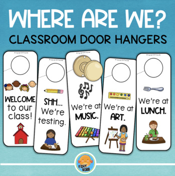 Where Are We? Classroom Door Hangers