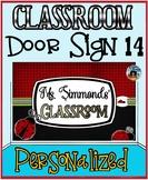 Classroom Door Sign 14 - Personalized