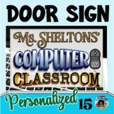 Classroom Door Sign 15 - Personalized