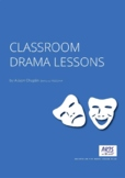 Drama Lessons For The Classroom, 10 simple drama lesson pl