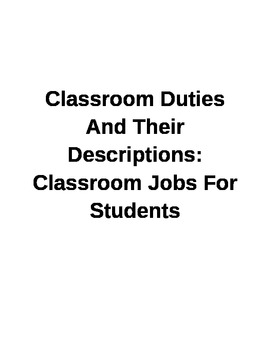 Classroom Duties And Their Descriptions: Classroom Jobs For Students