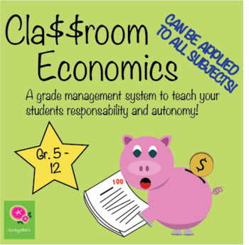 Classroom Economics – Grade Banking System for your students!