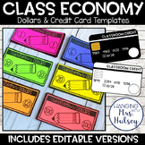 Classroom Economy: Editable Dollars and Credit Card Templates