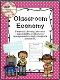 Classroom Economy: Financial Literacy, Responsibility, and