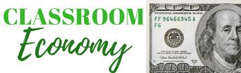 Classroom Economy Graphic