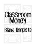 Classroom Economy Money Blank Template