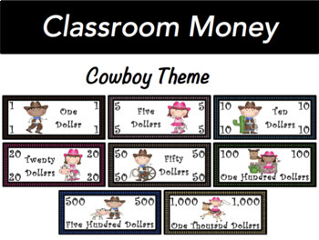 Classroom Economy Money (Cowboy/Cowgirl Theme)