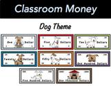 Classroom Economy Money (Dog Theme)