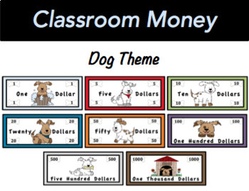 Classroom Economy Money (Dog Theme)