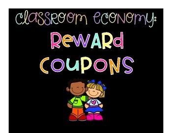 Classroom Economy Reward Coupons