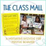 Classroom Economy: The Class Mall (A Motivating Incentive for Positive Behavior)