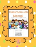 Classroom Economy and Classroom Job Resource Manual- With Editable Templates