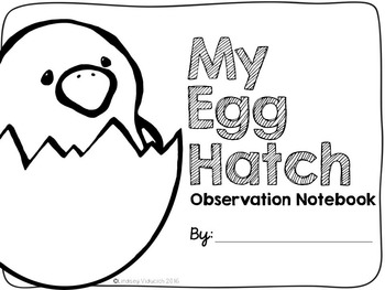 Classroom Egg Hatch Observation Journal and Lesson Materials