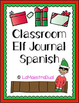 Classroom Elf Journal in Spanish