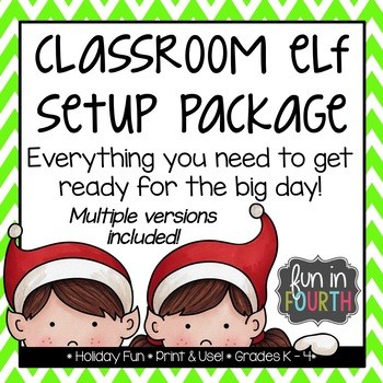 Classroom Elf Setup Package