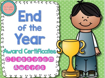Classroom End of the Year Awards {Editable}