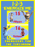 "Classroom Energizers- 1-2-3... ""Energize Me"""