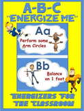 "Classroom Energizers- ABC... ""Energize Me"""