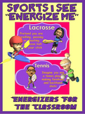 "Classroom Energizers- Sports I See... ""Energize Me"""