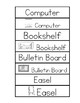 Classroom Enviornment Labels (with and without pictures)