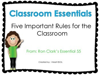 Classroom Essentials- 5 Rules for the Classroom