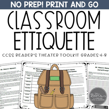 Classroom Etiquette Reader's Theater and Literature Toolkit