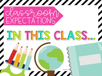 In this Classroom...We Classroom Expectations