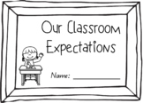 Classroom Expectations Booklet #ausbts18