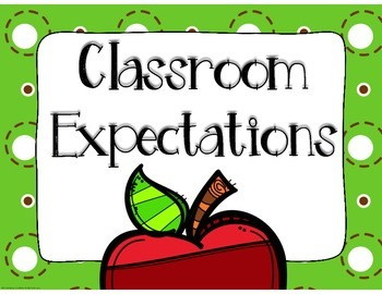 Classroom Expectations GREEN