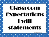 Classroom Expectations I Can Statements.