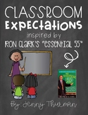 """Classroom Expectations Inspired by Ron Clark's """"Essential 55"""" Chalkboard Version"""