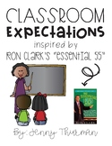 """Classroom Expectations Inspired by Ron Clark's """"Essential 55"""" Low Ink Version"""