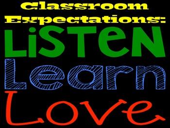 Classroom Expectations - Listen, Learn, Love