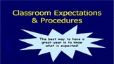Classroom Expectations & Procedures Notes