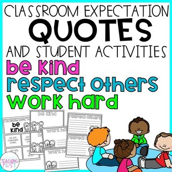 Classroom Expectations - Quotes and Activities