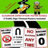 Classroom Expectations Traffic Sign Themed Poster Set