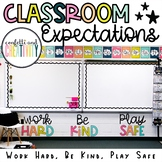 Classroom Expectations: Work Hard, Be Kind, Play Safe