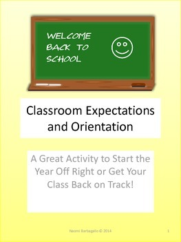 Classroom Expectations and Orientation Activities
