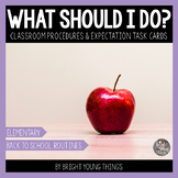 Classroom Expectations & Procedures Task Cards - Back to School