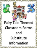 Classroom Forms and Substitute Info. - Fairy Tale Theme