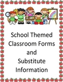Classroom Forms and Substitute Info. - General School Kids Theme