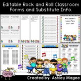 Editable Classroom Forms and Substitute Info. Rock and Rol