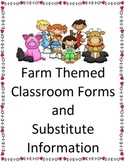 Classroom Forms and Substitute Information - Farm themed