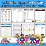 Editable Classroom Forms and Substitute Information - Super Hero Kids themed