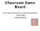 Classroom Game Board