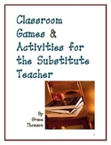 Classroom Games & Activities for the Substitute Teacher