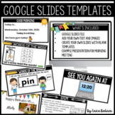 Classroom Google Slides ™ Templates (Distance Learning & H