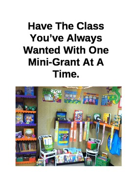 Design the Classroom You've Always Wanted One Mini-Grant At A Time!